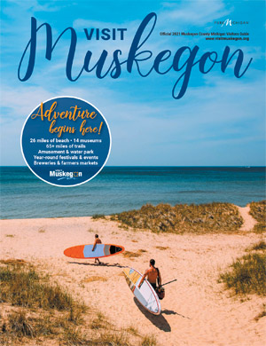 2019 Official Muskegon County Visitors Guide